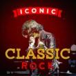 Classic Rock Masters&Classic Rock Iconic Classic Rock