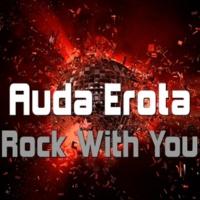 Auda Erota Rock with You