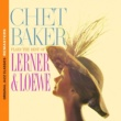 Chet Baker Chet Baker Plays The Best Of Lerner & Loewe 1959