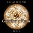 Various Artists Big Band Music Club: Collector's Vault, Vol. 1
