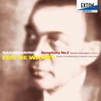 エド・デ・ワールト/オランダ放送フィルハーモニー管弦楽団 ラフマニノフ:交響曲 第 3番、死の島、スケルツォ