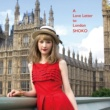 SHOKO A Love Letter to London