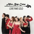 Afro Bop Crew LOVE FAME GOLD