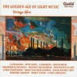 Various Artists The Golden Age of Light Music: Strings Afire
