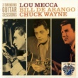 Lou Mecca, Bill De Arango and Chuck Wayne Three Swinging Guitar Sessions