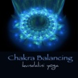 Chakra Meditation Balancing Chakra Balancing Kundalini Yoga ‐ Amazing New Age Music for Chakra Healing, Yoga Sequence & Meditation
