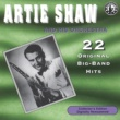 Artie Shaw 22 Original Big Band Hits