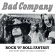 Bad Company Rock 'N' Roll Fantasy: The Very Best Of Bad Company