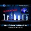 Karaoke Tribute More Tribute to Mavericks (Karaoke Version)