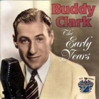 Buddy Clark Turn On the Old Music Box
