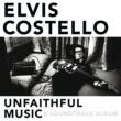 Elvis Costello Unfaithful Music & Soundtrack Album