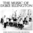Duke Ellington And His Orchestra The New East St Louis Toodle-O