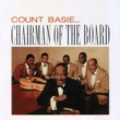 Count Basie Chairman of the Board