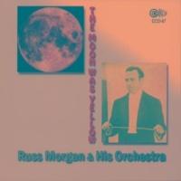 Russ Morgan and His Orchestra/Carolyn Clarke Ya Got Me