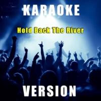 Fantasy Karaoke Quartet Hold Back the River (Karaoke Version)
