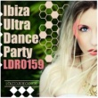 Various Artists Ibiza Ultra Dance Party