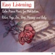 Piano Rain Easy Listening: Calm Piano Music for Meditation, Relax, Yoga, Zen, Sleep, Massage and Baby