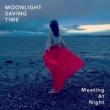 Moonlight Saving Time/Jason Yarde Meeting at Night