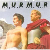 Murmur Why Do They?