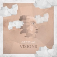 Jupiter Jax/Xosar Visions (feat. Xosar)