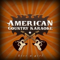 American Country Hits Kiss A Girl