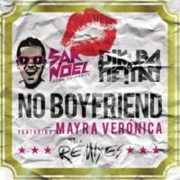 Sak Noel, DJ Kuba & Neitan ノー・ボーイフレンド feat. マイラ・ヴェロニカ (Slayback Remix)