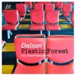 Dalson Plastic Forest