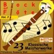 Flötenkreis Rosmarie Weil Bock auf Flöte, Vol. 3: 23 Klassische Meisterwerke (Array)