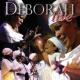Deborah Live