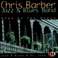 Chris Barber Jazz and Blues Band&Dr John Beg Steal or Borrow