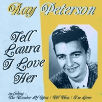 Ray Peterson Answer Me My Love