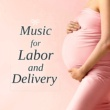 Hypnobirthing Music Company Music for Labor and Delivery - Soothing Piano Music for Labor and Delivery for Pregnant Mothers & Reduce Stress