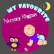 Various Artists My Favourite Nursery Rhymes ‐ Beautiful Album to Help Your Baby Sleep Through The Night