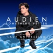 Audien/Lady Antebellum Something Better (feat.Lady Antebellum) [Shemce Remix]
