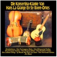 Hans La Grange en Sy Boere-Orkes Jy Maak My Hart So Seer