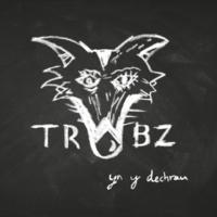 Y Trwbz One Day