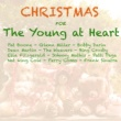 Various Artists Christmas For The Young At Heart