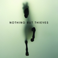 Nothing But Thieves ナッシング・バット・シーヴス