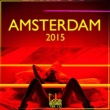 Various Artists Amsterdam 2015