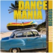 Various Artists Dance Mania The Ultimate Club Party