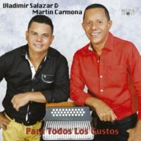 Vladimir Salazar & Martín Carmona Mi Mona Bonita