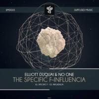 No One, Elliott Duquai The Specific F-Influencia