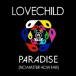 Lovechild Paradise (No Matter How Far) EP