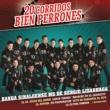 Banda Sinaloense MS de Sergio Lizárraga 20 Corridos Bien Perrones