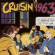 Various Artists The Cruisin Story 1963
