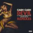 Cash Cash Devil (feat. Busta Rhymes, B.o.B & Neon Hitch) [Remixes]