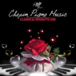 Various Artists Chopin Piano Music ‐ Romantic Side of Chopin's Songs, Classic Romance & Beautiful Piano Lounge