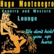 Hugo Montenegro Country and Western Lounge