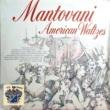 Mantovani American Waltzes