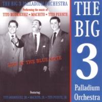 The Big 3 Palladium Orchestra Chevere